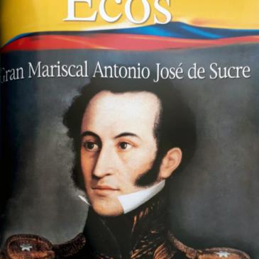 Gran Mariscal Antonio José de Sucre